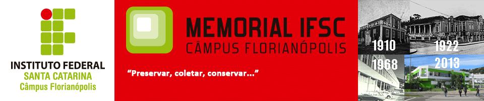 ..:: Memorial IFSC – Câmpus Florianópolis ::..
